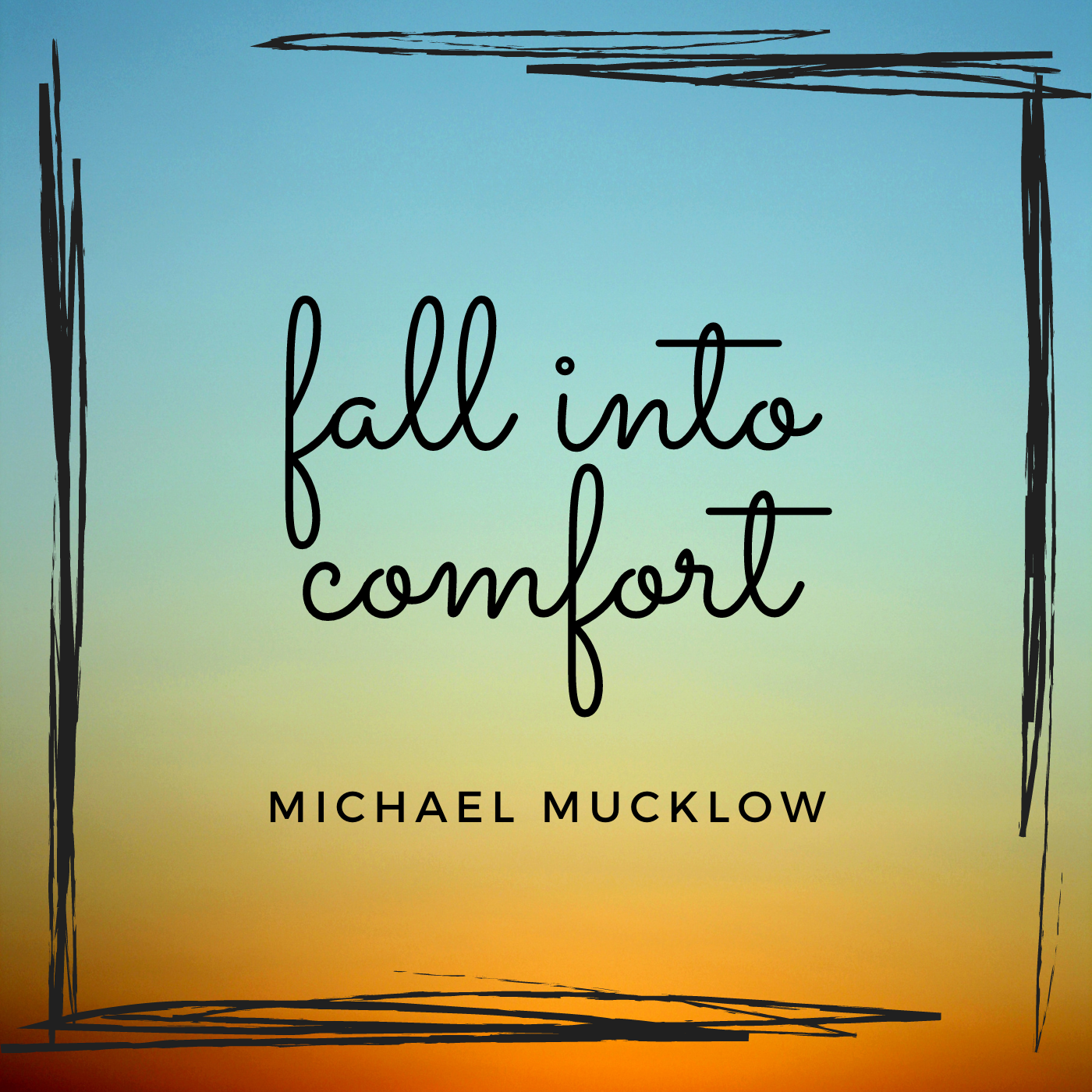 michael mucklow - fall into comfort - cover